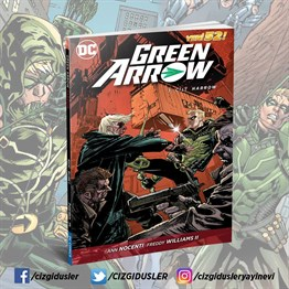 GREEN ARROW CİLT 3: Harrow