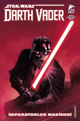 Star Wars Darth Vader Cilt 1 : İmparatorluk Makinesi