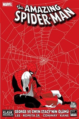 THE AMAZING SPIDER-MAN: George ve Gwen Stacynin Ölümü
